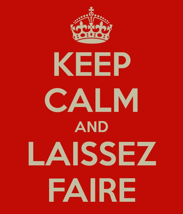 keep-calm-and-laissez-faire-4